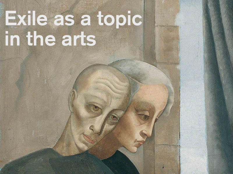 Exile as a topic in the arts